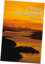 A Vision for Missions by Tom Wells
